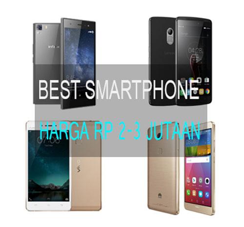 BEST SMARTPHONE 2 3 JUTAAN