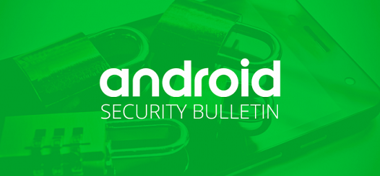 Android Security Bulletin