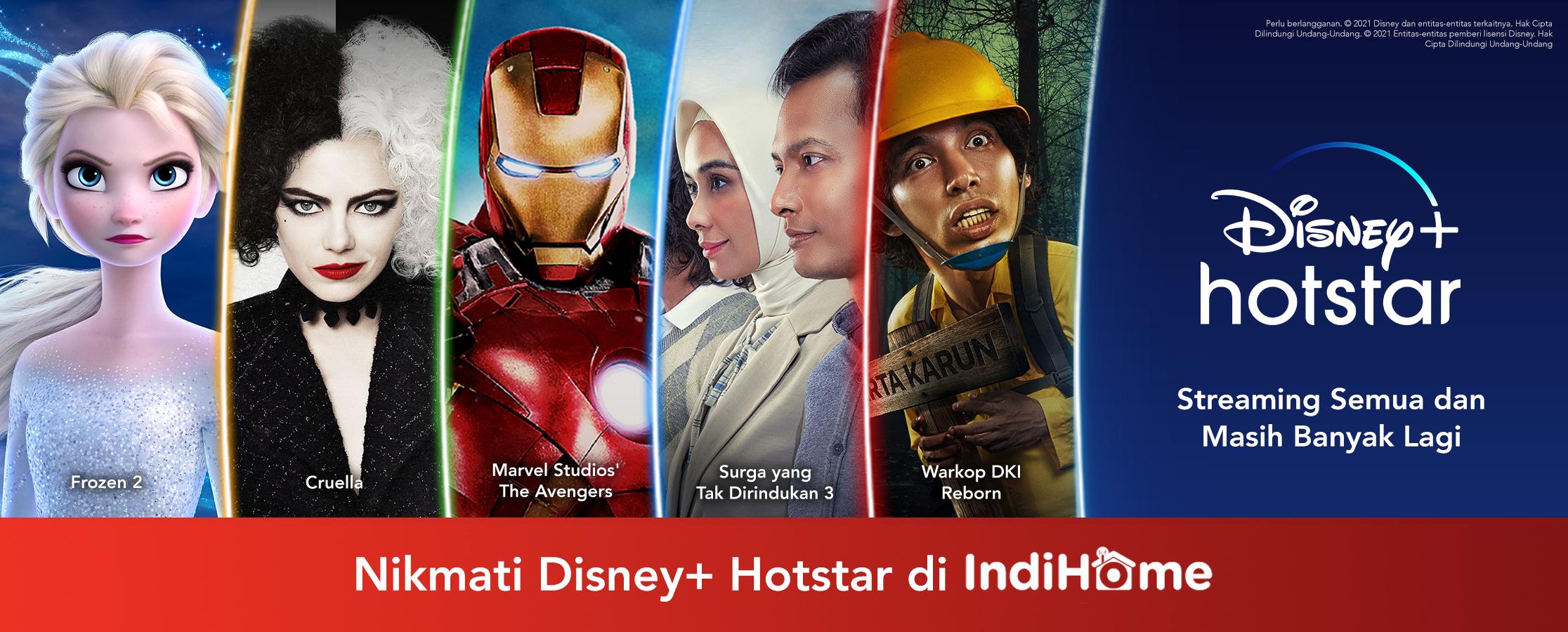 Disney+ Hotstar dan IndiHome Hadirkan Konten Hiburan Global dan Lokal untuk Para Konsumen di Indonesia